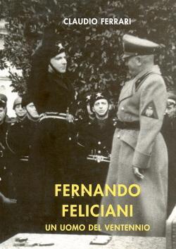 Fernando Feliciani. Un uomo del Ventennio: Claudio Ferrari