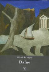 Dafne. Ultimo limes pagano: Alfred de Vigny