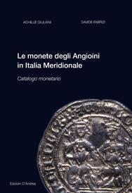 The Byzantine coinage in Italy - Volume: Alberto D'Andrea, Cesare