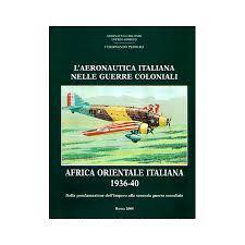 L'Aeronautica Italiana nelle guerre coloniali. Africa Orientale: Ferdinando Pedriali