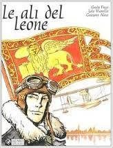 Le ali del Leone: Guido Fuga, Lele Vianello, Gregory Alegi