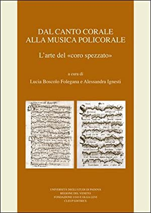 Dal canto corale alla musica policorale. L'arte: Lucia Boscolo Folegana,