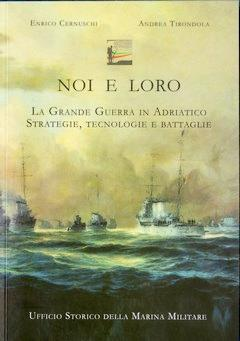 Noi e loro - La Grande Guerra: Enrico Cernuschi –