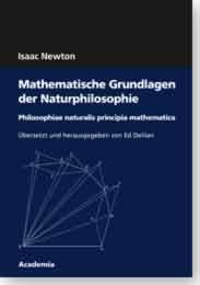 Mathematische Grundlagen der Naturphilosophie. 4. Auflage. Philosophiae: Newton, Isaac