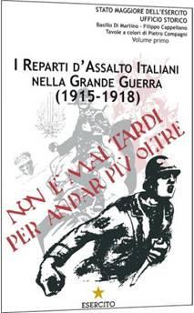 I Reparti d'Assalto Italiani nella Grande Guerra.: Basilio Di Martino