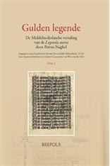 Gulden legende. De Middelnederlandse vertaling van de: Petrus Naghel