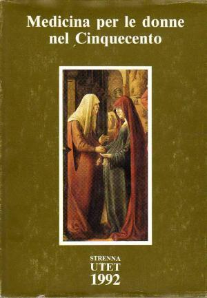 Medicina per le donne nel Cinquecento: Various