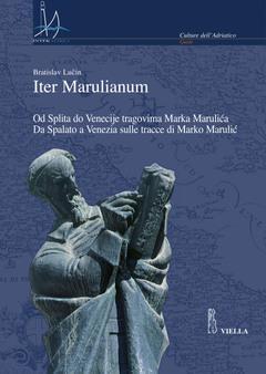 Iter Marulianum. Od Splita do Venecije tragovima: Bratislav Lucin