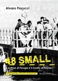 48 small. Il dottore di Perugia e: Alvaro Fiorucci