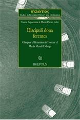Discipuli dona ferentes. Glimpses of Byzantium in: Various