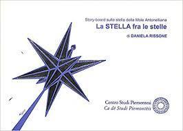 La stella fra le stelle. Uno story-board: DANIELA RISSONE