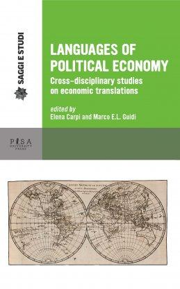 Languages of Political Economy. Cross-disciplinary studies on: Elena Carpi, Marco