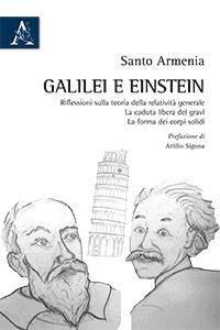 GALILEI E EINSTEIN. RIFLESSIONI SULLA TEORIA DELLA: Santo Armenia