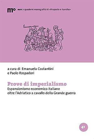 Prove di imperialismo. Espansionismo economico italiano oltre: Various