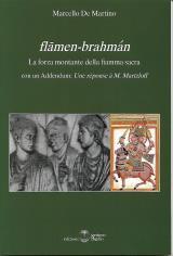 FLAMEN-BRAHMAN. LA FORZA MONTANTE DELLA FIAMMA SACRA: De Martino Marcello