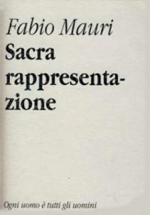 Sacra rappresentazione: Fabio Mauri