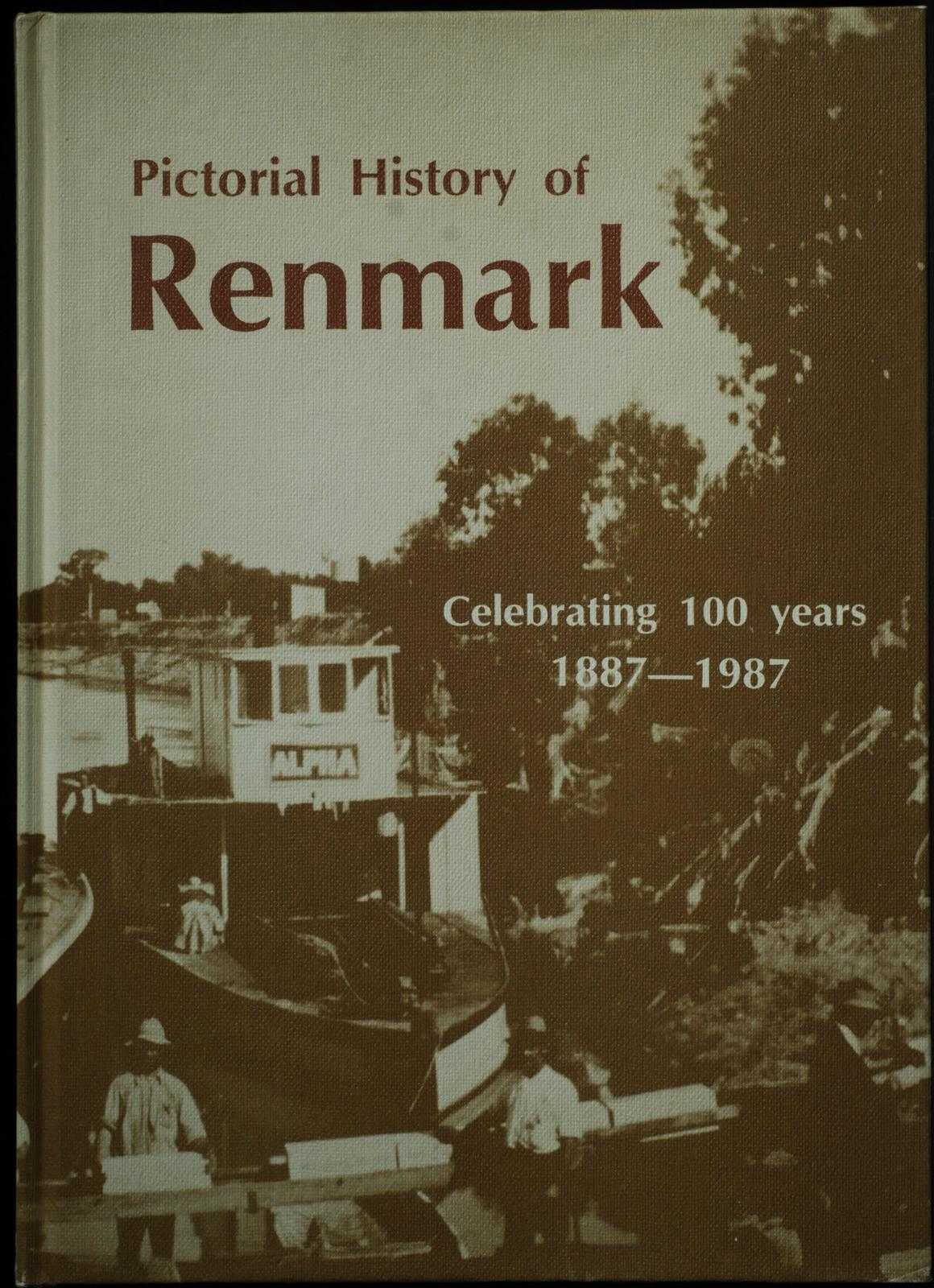 Pictorial_History_Of_Renmark_Story_E;Bennett_H;McIntosh_R;McIntosh_B;Taylor_D;Hersey_T_[Fine]_[Hardcover]