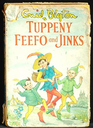 Tuppeny; Feefo And Jinks