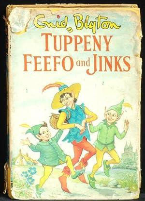 Tuppeny; Feefo and Jinks: Blyton Enid