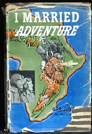 I Married Adventure: Johnson Osa