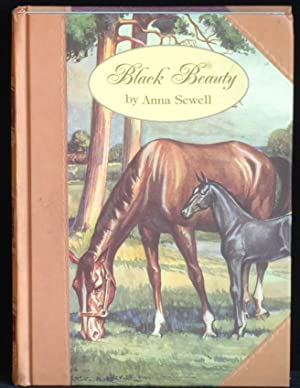 Black Beauty. The Autobiography of a Horse: Sewell Anna