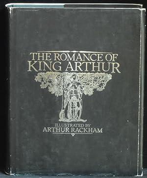 The Romance of King Arthur: Pollard Alfred W
