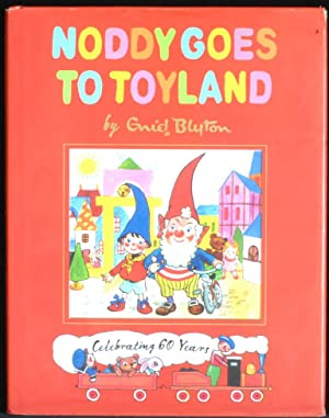 Noddy Goes To Toyland Celebrating 60 Years