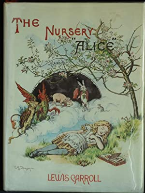 The Nursery Alice: Carroll Lewis