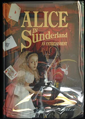 Alice in Sunderland. An Entertainment