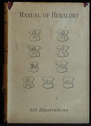 Manual Of Heraldry