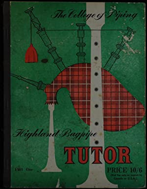 Tutor for the Highland Bagpipe