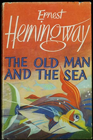 The Old Man And The Sea: Hemingway Ernest
