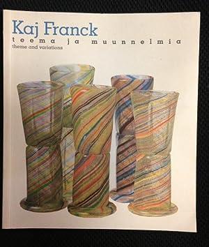 Kaj Franck : Teema ja muunnelmia : Franck, Kaj