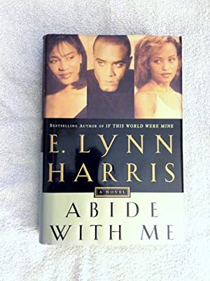 Abide With Me: E. Lynn Harris