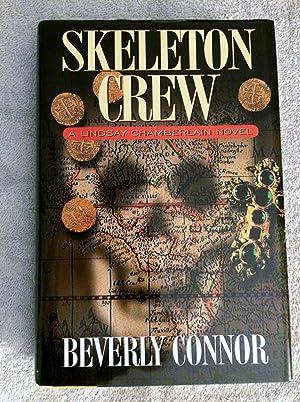 Skeleton Crew (Lindsay Chamberlain Mysteries): Connor, Beverly