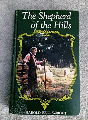 The Shepherd of the Hills: Wright, Harold Bell