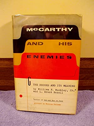 McCarthy And His Enemies The Record William F Buckley