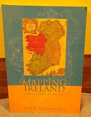 Mapping Ireland From Kingdoms to Counties: Sean Conners