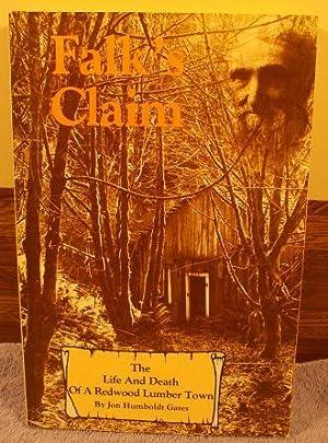 Falk's claim: The Life and Death of: Jon Humboldt Gates