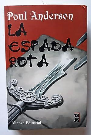 LA ESPADA ROTA: POUL ANDERSON