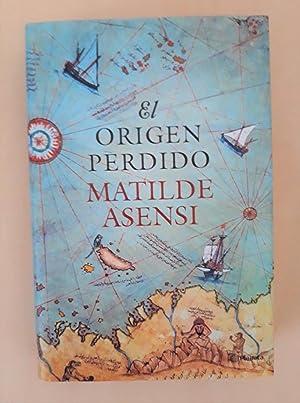 EL ORIGEN PERDIDO: MATILDE ASENSI