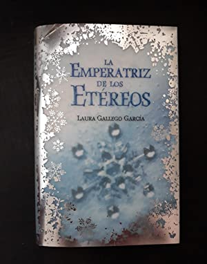 LA EMPERATRIZ DE LOS ETÉREOS: LAURA GALLEGO GARCÍA
