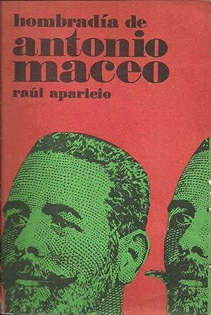 LA HOMBRADÍA DE ANTONIO MACEO: Aparicio,Rraúl
