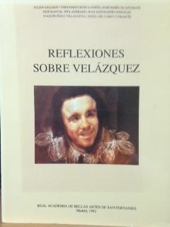 REFLEXIONES SOBRE VELÁZQUEZ.: AA.VV.: Gállego, Chueca