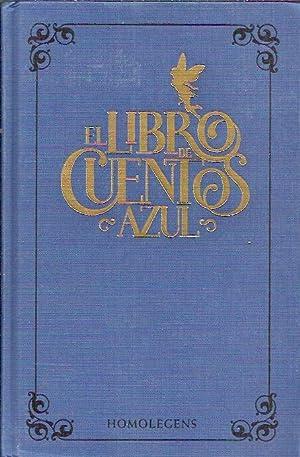 EL LIBRO DE CUENTOS AZUL. Cuentos de: Prefacio de Andrew