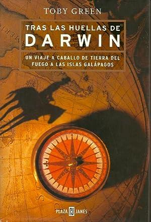 TRAS LAS HUELLAS DE DARWIN. Un viaje: Greenm Toby