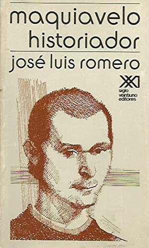 MAQUIAVELO HISTORIADOR: Romero, José Luis