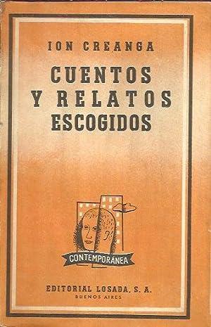 CUENTOS Y RELATOS ESCOGIDOS: Creanga, Ion