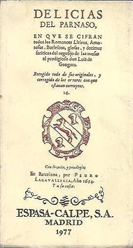DELICIAS DEL PARNASO en que se cifran: Góngora, Luis de