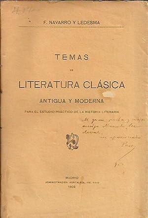TEMAS DE LITERATURA CLÁSICA. Antigua y moderna.: Navarro y Ledesma.